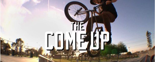 BMX The Come Up
