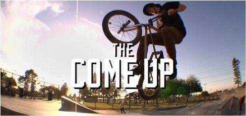 BMX The Come Up