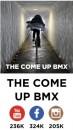 The Come Up BMX
